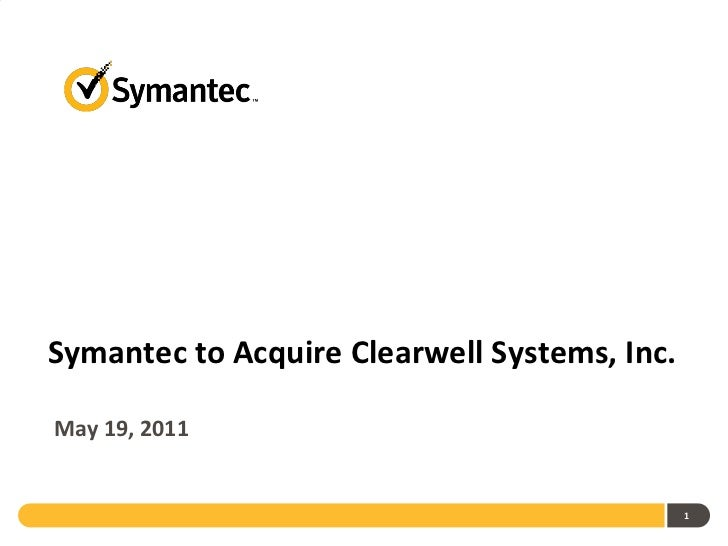 Symantec to Acquire Clearwell Systems
