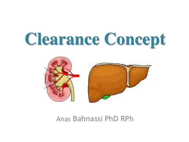 Clearance Concept   Anas Bahnassi PhD RPh