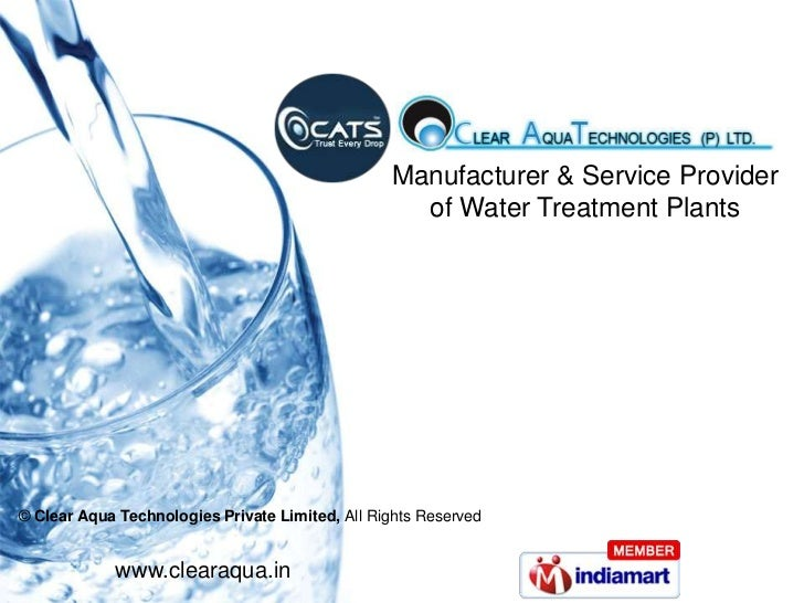 Manufacturer & Service Provider <br />of Water Treatment Plants<br /> © Clear Aqua Technologies Private Limited, All Right...