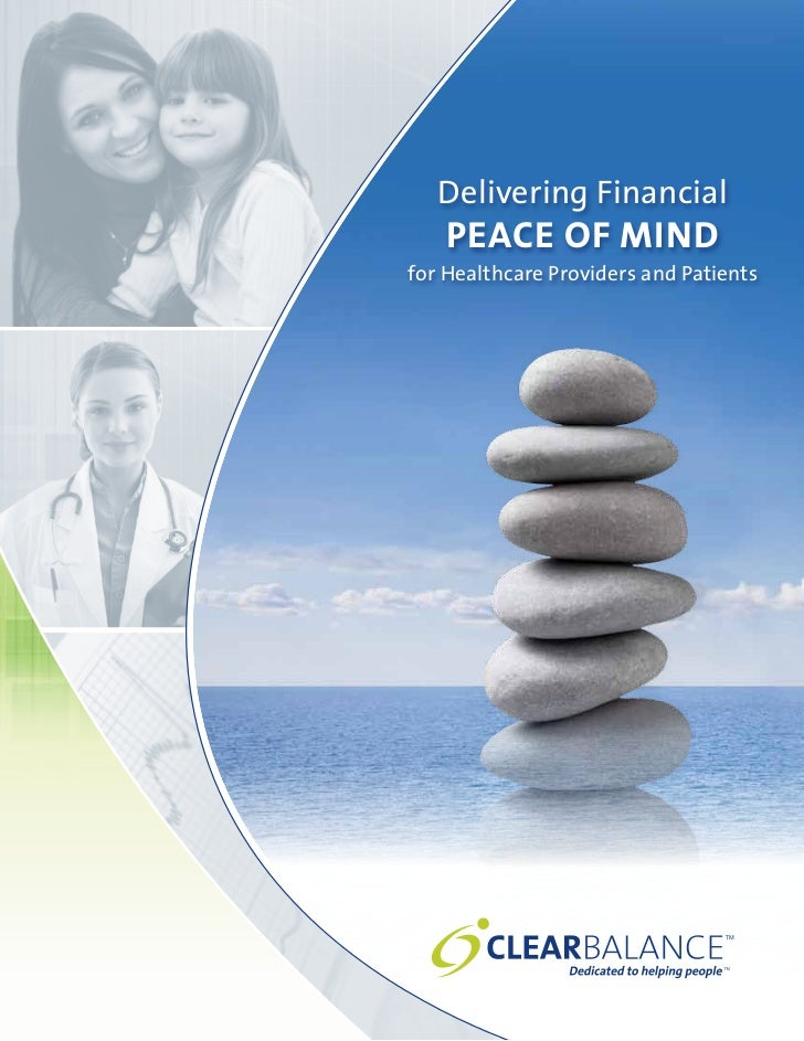 Delivering Financial    PEACE OF MINDfor Healthcare Providers and Patients