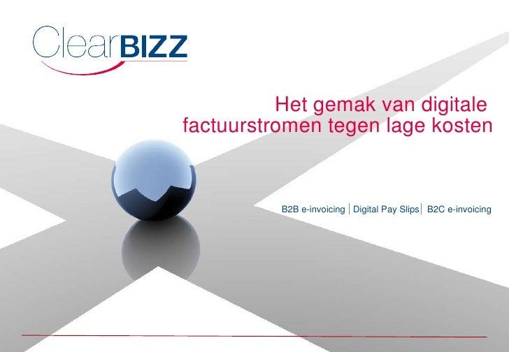 Het gemak van digitale  factuurstromen tegen lage kosten B2B e-invoicing   Digital Pay Slips  B2C e-invoicing