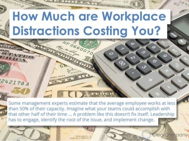 How Much are Workplace Distractions Costing You?