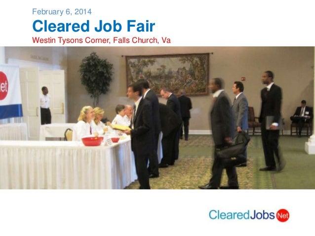 February 6, 2014  Cleared Job Fair Westin Tysons Corner, Falls Church, Va