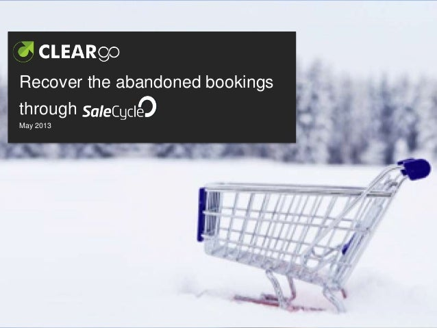 Recover the abandoned bookings through SaleCycle (hospitality focus)