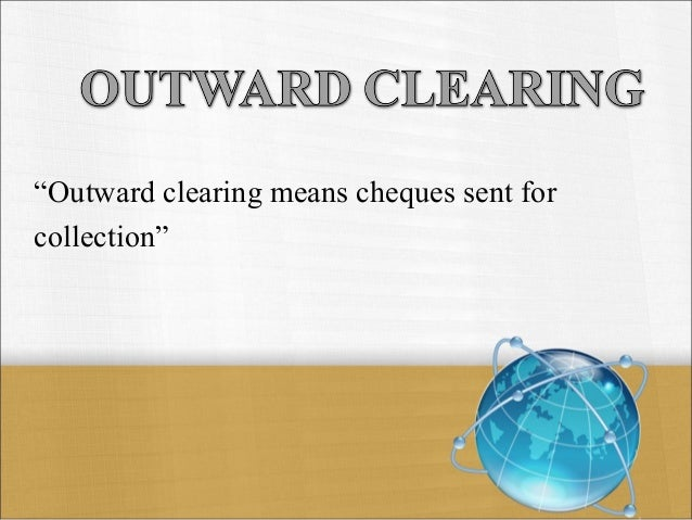 Clear Bank Cheque local Cheque Clearing
