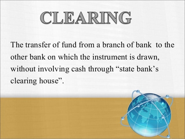"Clear Bank Cheque ""inward Clearing Means Cheques"