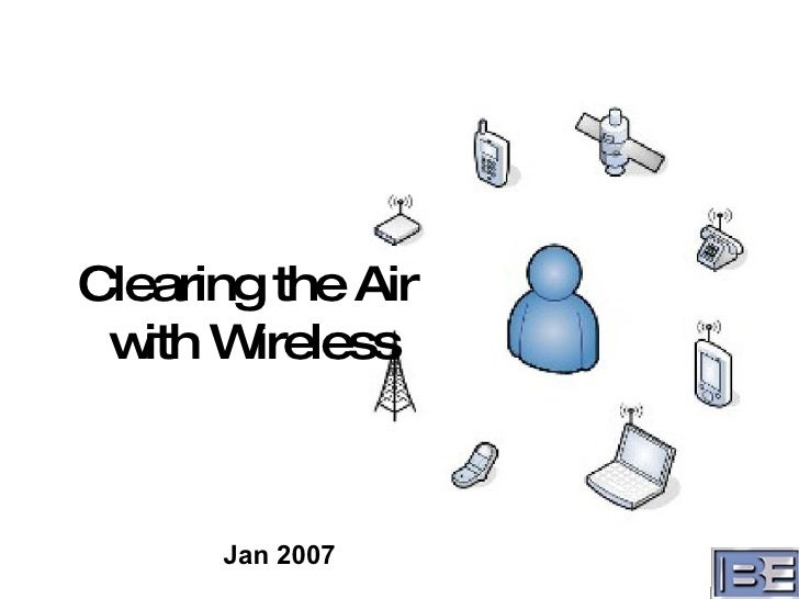 Jan 2007 Clearing the Air  with Wireless