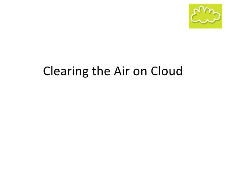 Clearing the Air on Cloud