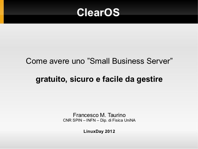 ClearOS - Linux Small Business Server
