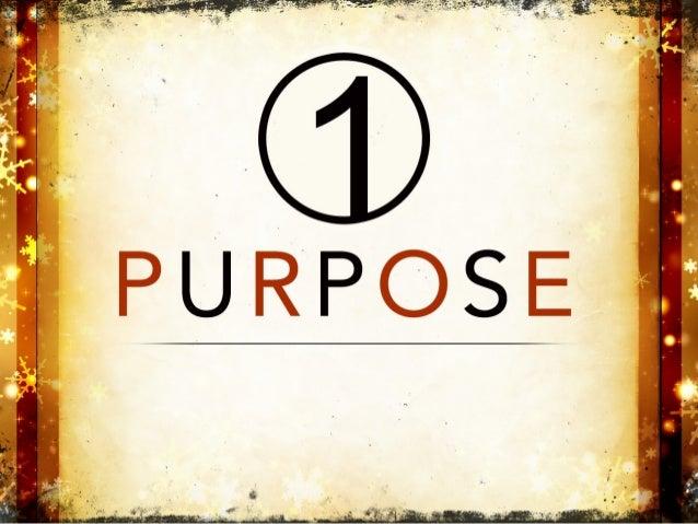 Clear purpose