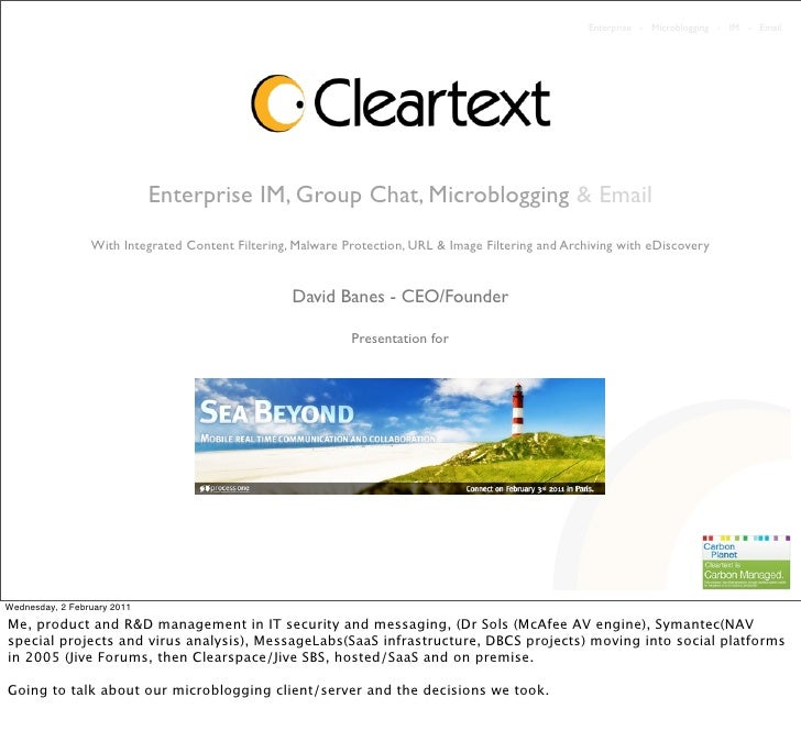 Enterprise - Microblogging - IM - Email                             Enterprise IM, Group Chat, Microblogging & Email      ...