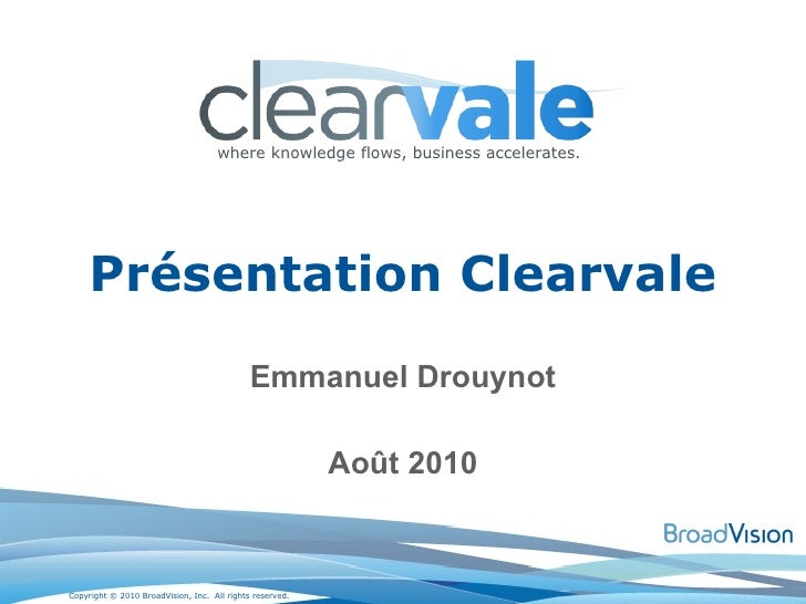 Introduction à BroadVision Clearvale