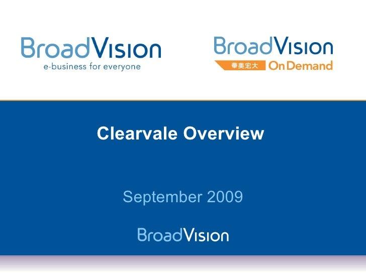 Clearvale Overview (En) 2009 09 21