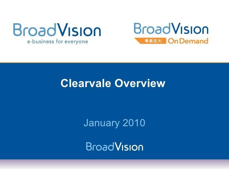 Clearvale Overview En 2010 01 07
