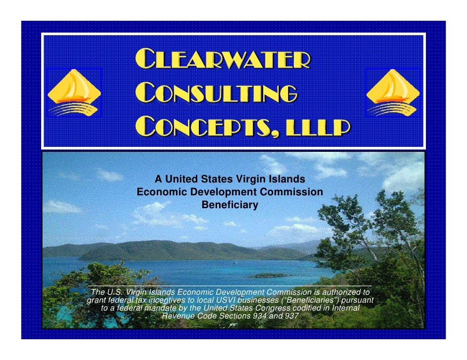 CLEARWATER              CONSULTING              CONCEPTS, LLLP                 A United States Virgin Islands             ...
