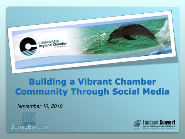 Building a Vibrant Chamber Community Through Social Media November 10, 2010
