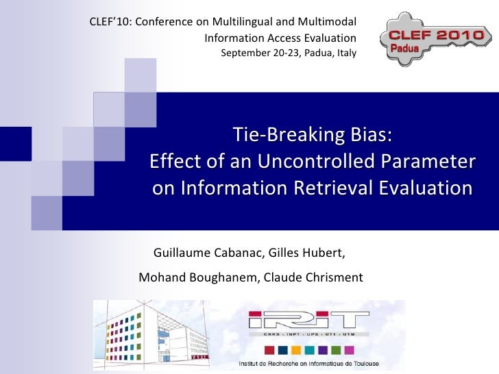 CLEF'10: Conference on Multilingual and Multimodal                      Information Access Evaluation                     ...