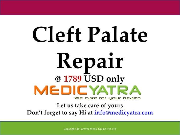 Cleft Palate Repair surgery & Treatment || MedicYatra