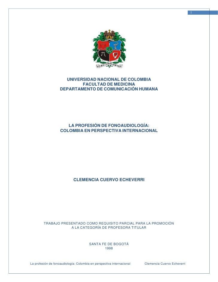 1                      UNIVERSIDAD NACIONAL DE COLOMBIA                            FACULTAD DE MEDICINA                   ...