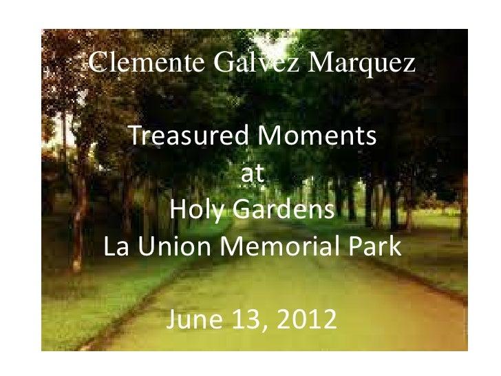 Clemente Galvez Marquez Treasured Moments