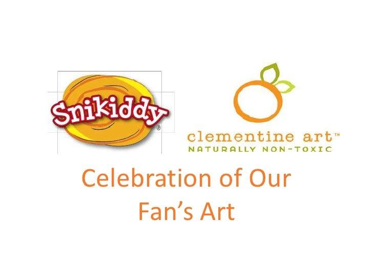 Celebration of Our Fan's Art<br />