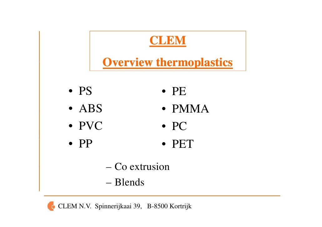 CLEM                             CLEM              Overview thermoplastics   •   PS                        •   PE   •   AB...