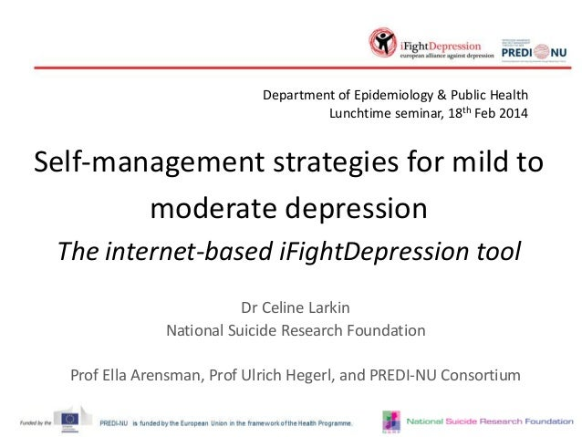 Department of Epidemiology & Public Health Lunchtime seminar, 18th Feb 2014  Self-management strategies for mild to modera...