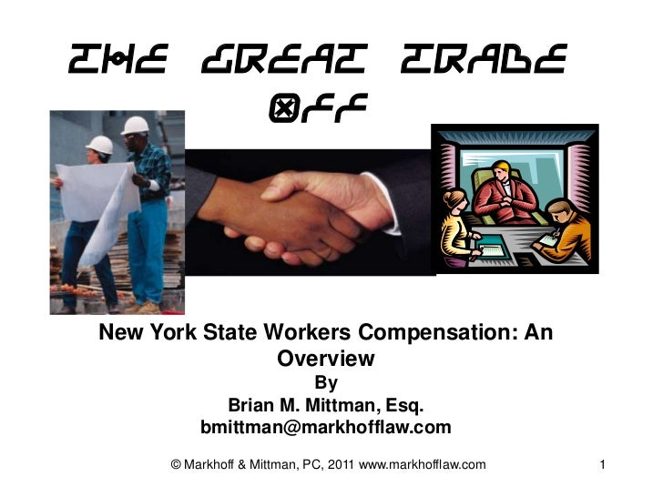 The Great Trade Off New York State Workers Compensation: An Overview
