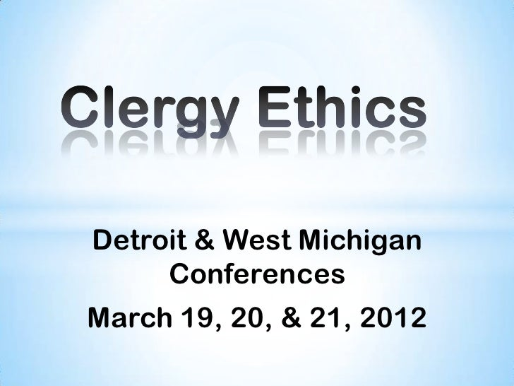 Detroit & West Michigan     ConferencesMarch 19, 20, & 21, 2012