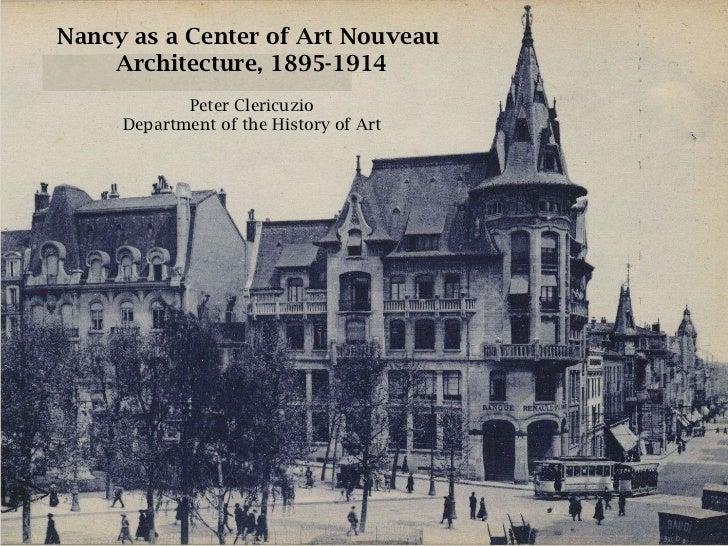 Nancy as a Center of Art Nouveau  Architecture, 1895-1914