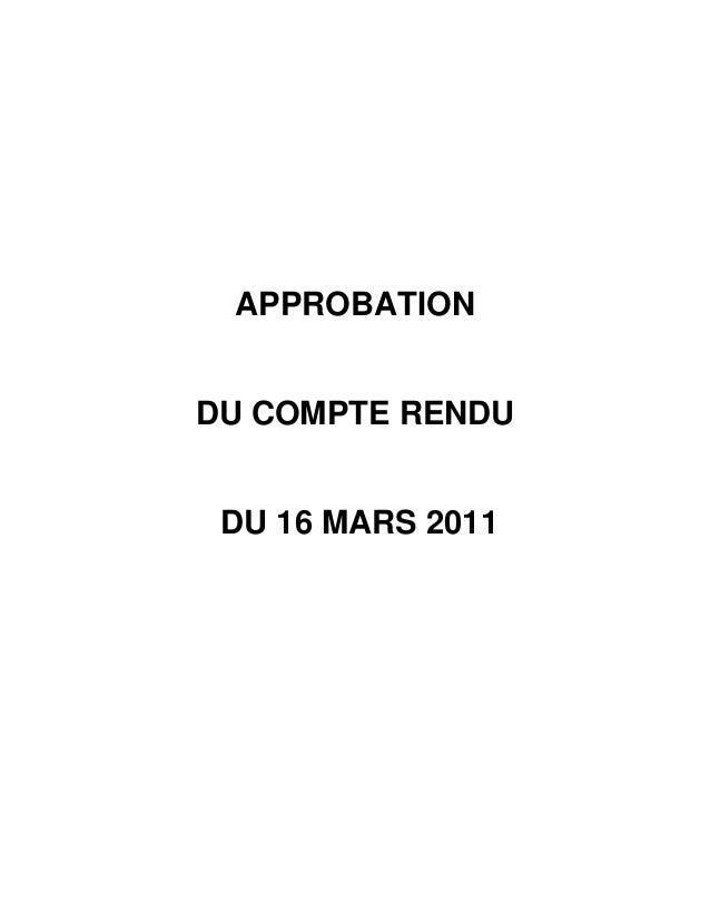 APPROBATIONDU COMPTE RENDU DU 16 MARS 2011
