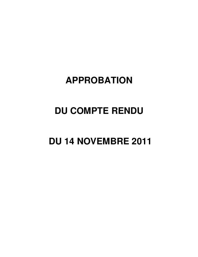 APPROBATION DU COMPTE RENDUDU 14 NOVEMBRE 2011
