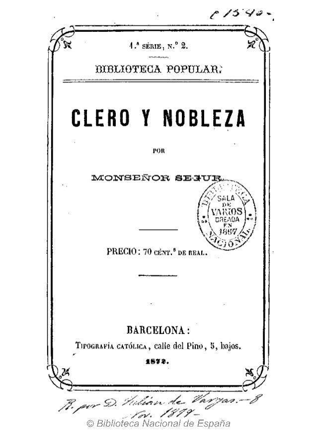 1 .* S É M E , N . ° 2 . BIBLIOTECA POPULAR; CLERO Y NOBLEZA MONSEÑOR SE3-XJ PRECIO : 70 CENT.8 DE REAL i VARIOS | J BARCE...