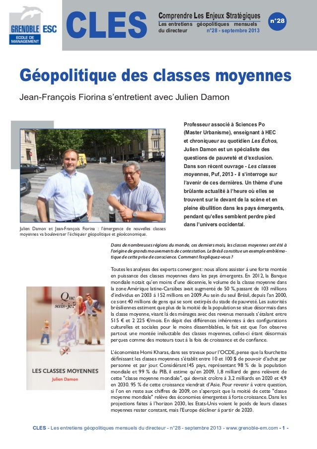CLES Comprendre Les Enjeux Stratégiques Les entretiens géopolitiques mensuels du directeur n°28 - septembre 2013 n°28 Géop...