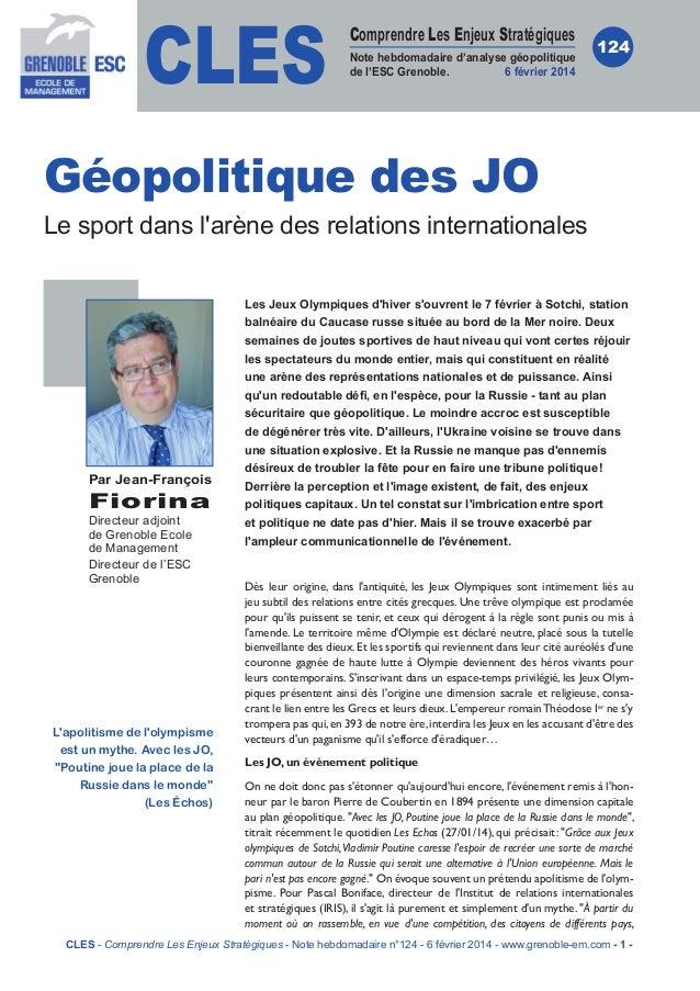CLES  Comprendre Les Enjeux Stratégiques Note hebdomadaire d'analyse géopolitique de l'ESC Grenoble. 6 février 2014  124  ...