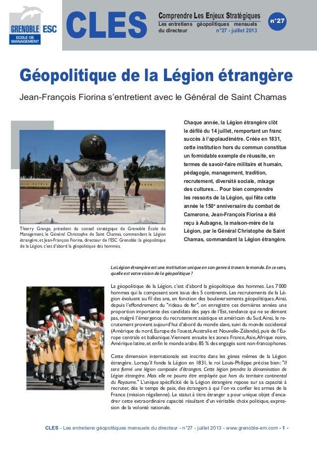 CLES Comprendre Les Enjeux Stratégiques Les entretiens géopolitiques mensuels du directeur n°27 - juillet 2013 n°27 Géopol...