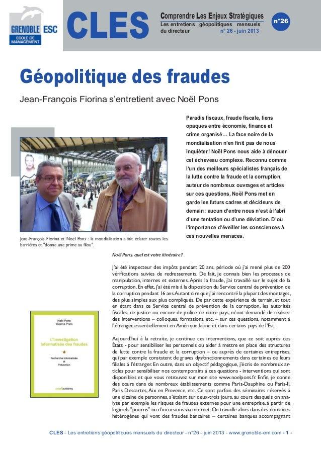 CLESComprendre Les Enjeux StratégiquesLes entretiens géopolitiques mensuelsdu directeur n°26 - juin 2013n°26Géopolitique ...