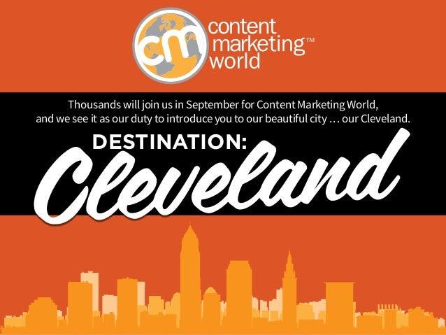 Destination: Cleveland - Content Marketing World 2014