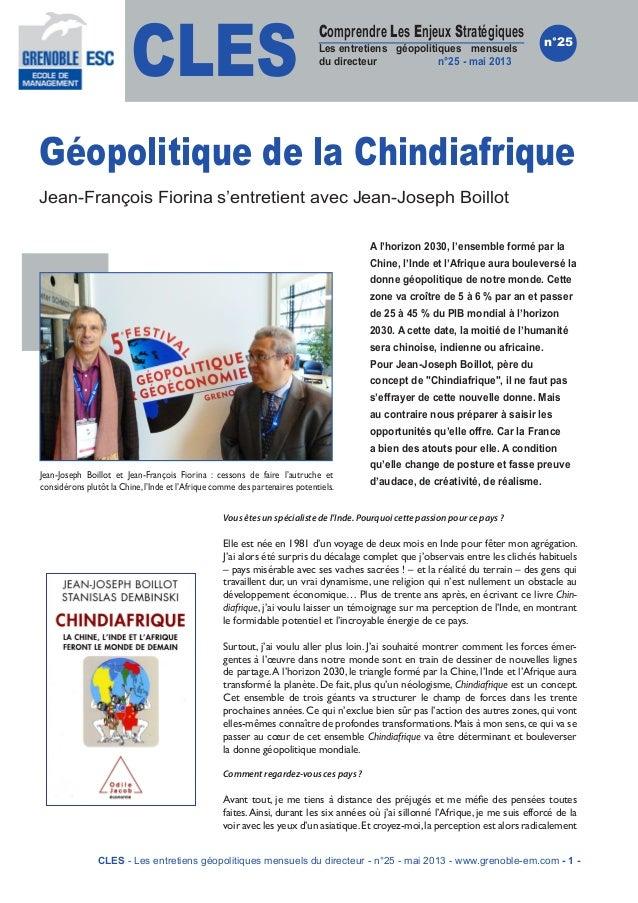 CLESComprendre Les Enjeux StratégiquesLes entretiens géopolitiques mensuelsdu directeur n°25 - mai 2013n°25Géopolitique de...