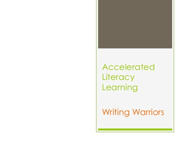 Accelerated Literacy Learning Writing Warriors