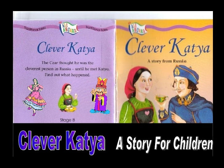 Clever Katya A Story For Children