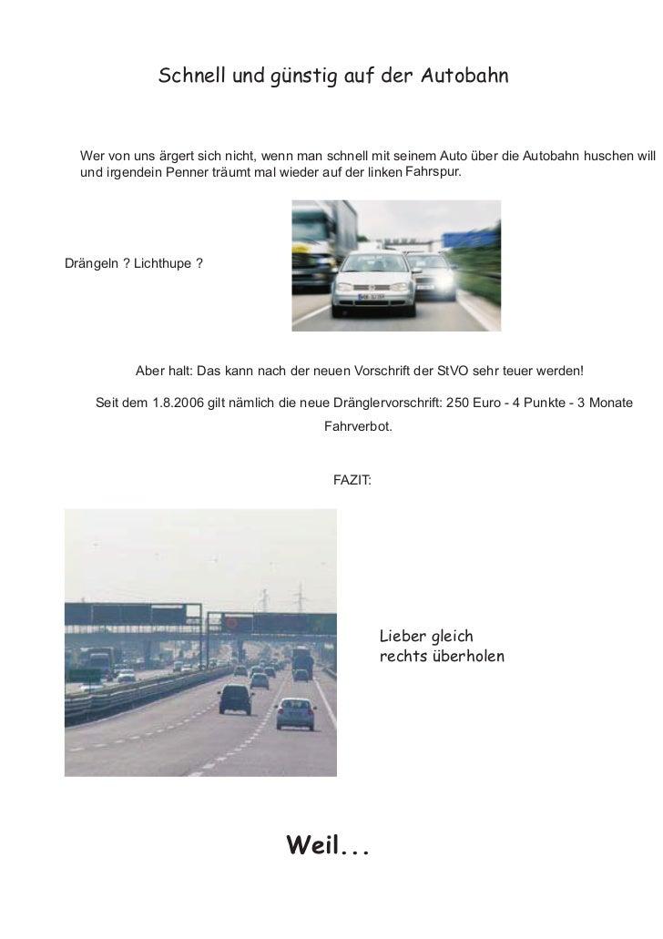 Schnell und günstig auf der Autobahn  Wer von uns ärgert sich nicht, wenn man schnell mit seinem Auto über die Autobahn hu...