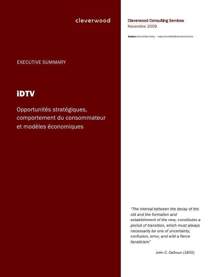 iDTV in Belgium : Strategic opportunities, consumer's behavior and business models (executive summary)