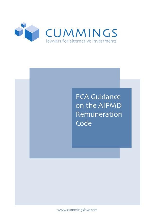 FCA Guidance on the AIFMD Remuneration Code  www.cummingslaw.com