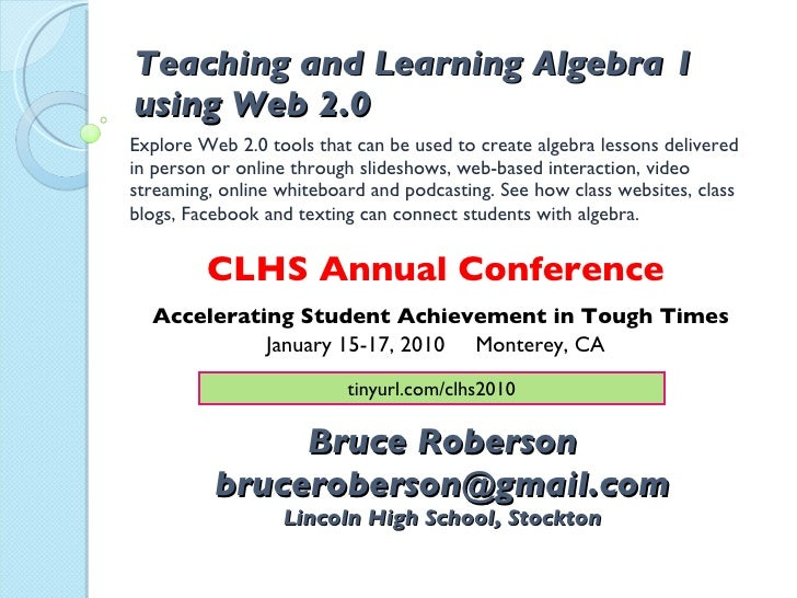 Clhs 2010 Teaching And Learning Algebra 1 Using Web 2.0