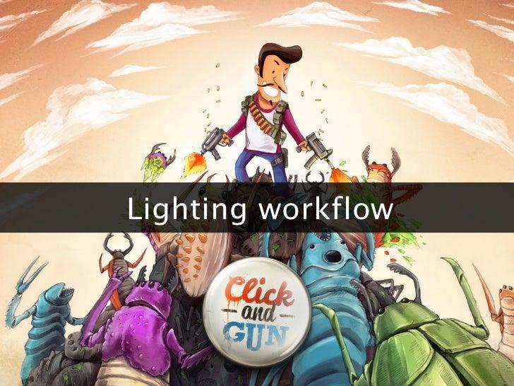 Lighting workflow