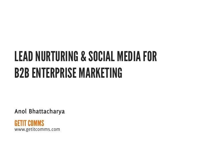 Click Asia 2011 Presentation on Lead Nurturing and Social Media for B2B