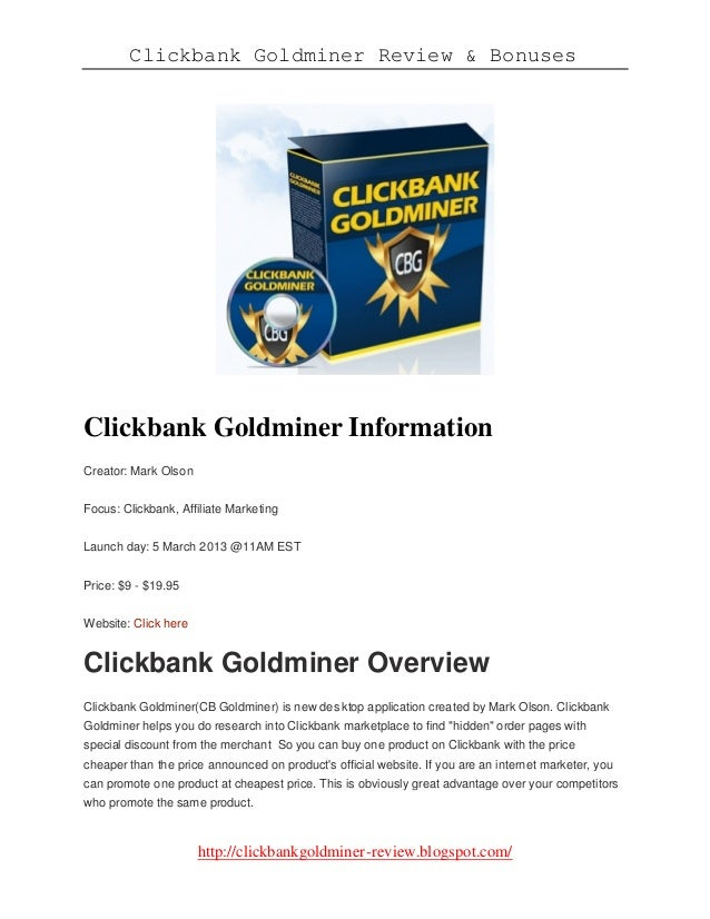 Clickbank Goldminer Review & Bonuseshttp://clickbankgoldminer-review.blogspot.com/Clickbank Goldminer InformationCreator: ...
