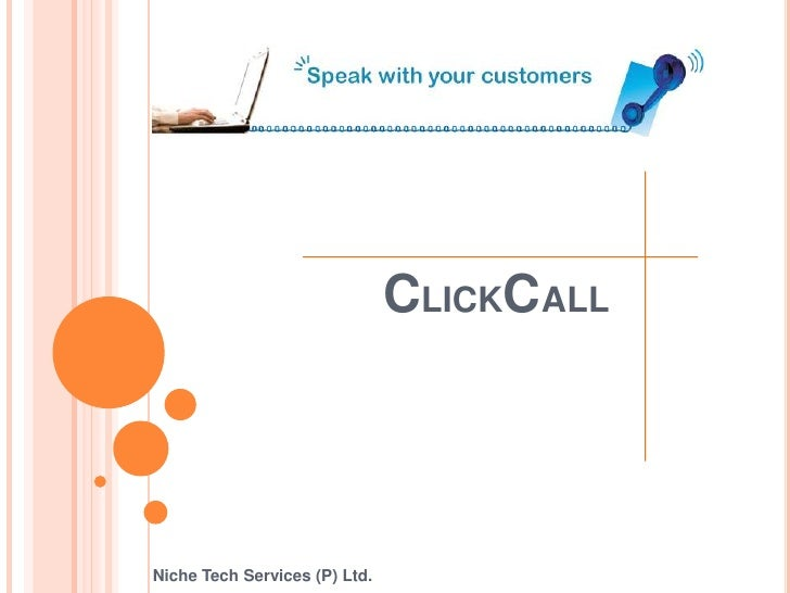 CLICKCALL<br />Niche Tech Services (P) Ltd.<br />