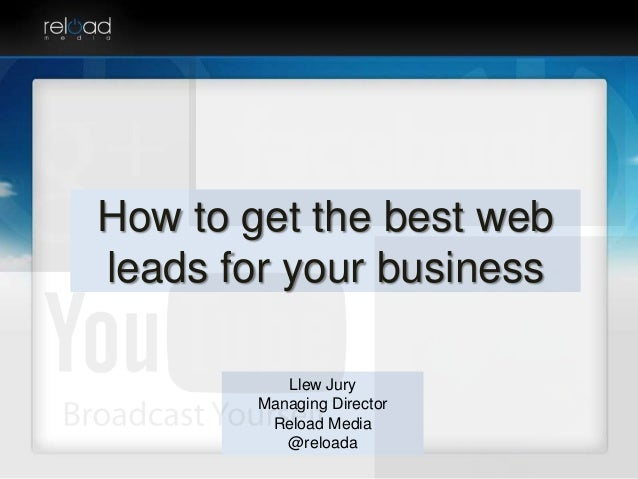 How to get the best web leads for your business